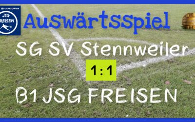 SG Stennweiler – B1 JSG Freisen 1:1